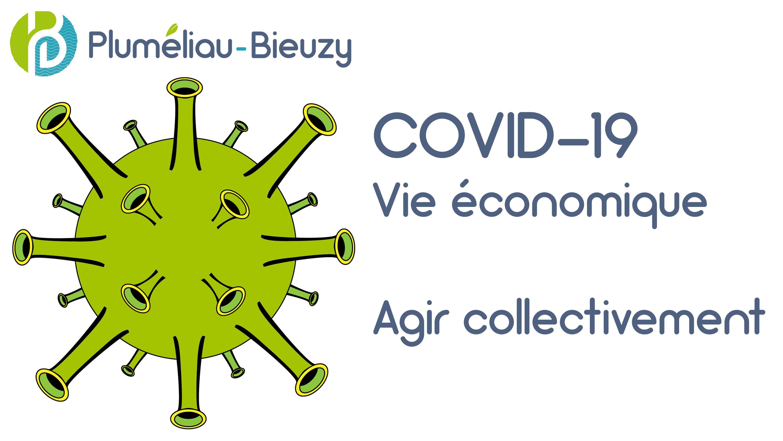 COVID-19 – Vie économique – Agir collectivement