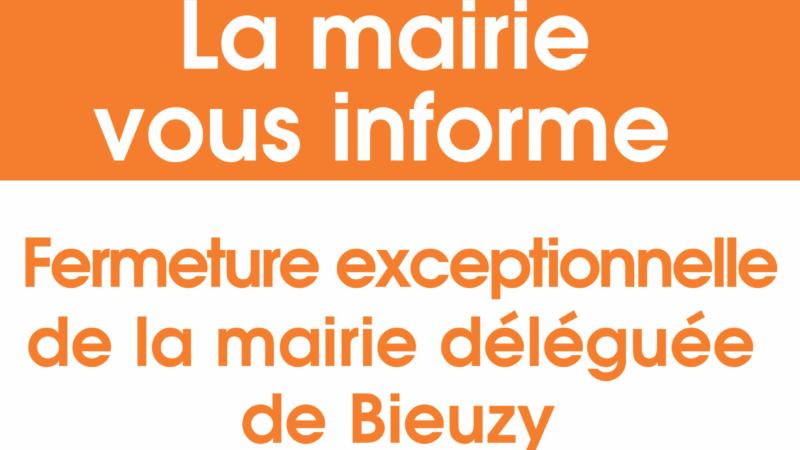 Fermeture exceptionnelle de la mairie déléguée de Bieuzy