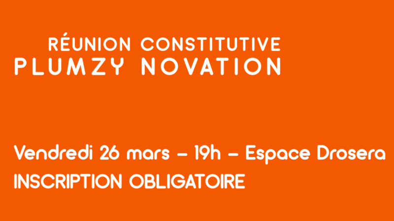 Réunion constitutive Plumzy Novation
