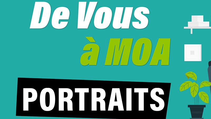 De Vous à Moa : portrait d'entrepreneurs